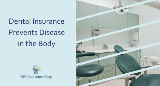 Dental Insurance Prevents Disease In The Body