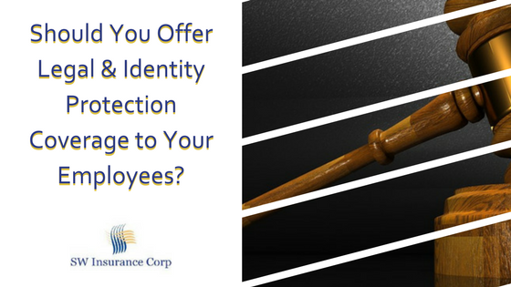 Should You Offer Legal & Identity Protection Coverage to Your Employees?