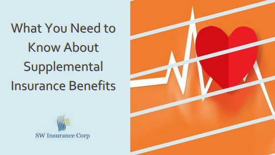 What You Need to Know About Supplemental Insurance Benefits