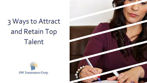 3 Ways to Attract and Retain Top Talent